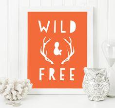 Nursery Quote Poster - Printable Quotes - Wild And Free - Orange Typography Print - Typography Printables - Orange Nursery Prints