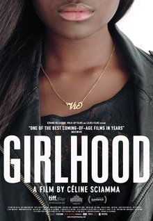 Rotten Tomatoes with Critic Score- 92% and User Score-69%. French word is Bands de fillers translation English word is GirlHood By French Movie.