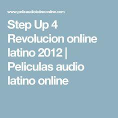 Step Up 4 Revolucion online latino 2012   Peliculas audio latino online