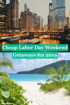 10 Cheap Labor Day Weekend Getaways for 2019
