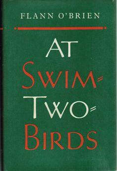At Swim Two Birds - Flann O'Brien