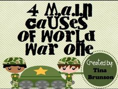 Short video on the M.A.I.N Causes of World War One - gives the definition of militarism, alliances, imperialism and nationalism and has a free graphic organizer on TpT!(http://www.teacherspayteachers.com/Product/MAIN-Causes-of-World-War-One-Graphic-Organizer-1050856_