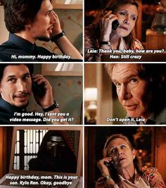 It doesn't just feature Han and Ben, either. In this one, Ben sends Leia a birthday message.