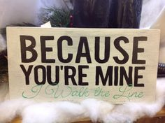 """Country Music Wooden Signs - Decorative signs with lyrics from Tim McGraw, Taylor Swift, Lee Brice, and more! These handcrafted wooden signs feature lyrics from your favorite country songs. They make great pieces for home decor, photo props, and party/wedding decorations! This one features lyrics from Johnny Cash's """"I Walk the Line."""""""