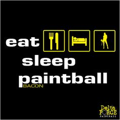 The Terminator's thought of the day - bacon goes well with everything. #paintball #paintballing