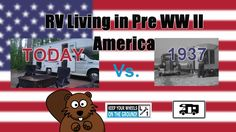 RV Living in Pre World War II America: Blast from the Past