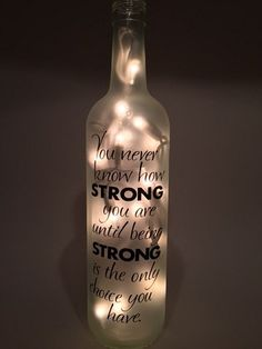 You Never Know How Strong You Are Wine by InfinityBasketsGifts
