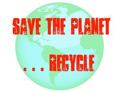 Save The Planet . . . Recycle