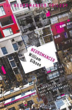 Neuromancer by William Gibson (Neuromancer Trilogy #1), Gollancz, UK, 2016