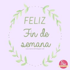 ♥ Feliz Finde ♥ Arts And Crafts, Illustration, Cards, Showroom, Stickers, Crochet, Amor, Happy Friday, Motivational Quotes