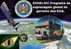 Disso Voce Sabia?: ECHELON: O esquema de espionagem global dos EUA.