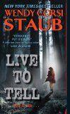 Live To Tell by Wendy Corsi Staub | @Wendy Corsi http://authorshout.com/author-shout-bookshelf/wendy-corsi-staub/
