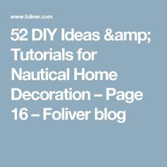 52 DIY Ideas & Tutorials for Nautical Home Decoration – Page 16 – Foliver blog