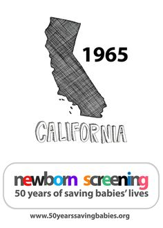 1965: California begins screening all babies born in the state | Learn more about newborn screening by clicking above  #newbornscreening