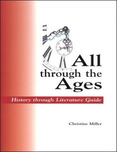 All Through the Ages--an excellent resource to find living books for history study
