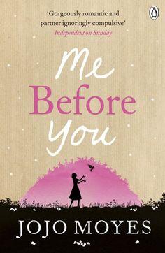 "Jojo Moyes ""Me Before You"""