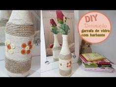 (482) DIY Garrafa decorada com barbante- Decoração com Jackeline Jor - YouTube