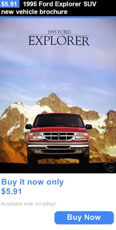 SUVs: 1995 Ford Explorer Suv New Vehicle Brochure BUY IT NOW ONLY: $5.91