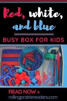 Red, White, and Blue Busy Box for Kids - Rolling Prairie Readers Play Based Learning, Kids Learning Activities, Summer Activities For Kids, Learning Through Play, Creative Activities, Hands On Activities, Toddler Activities, Preschool Curriculum Free, Uno Cards