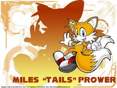 Tails (Sonic the Hedgehog) - One of my all-time favorite Sonic characters! ^.^