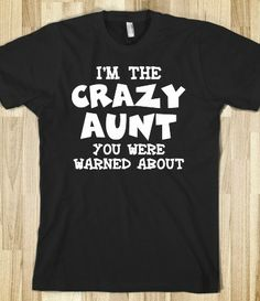 #Crazy #Aunt - Dark Shirt #family #reunion #skreened
