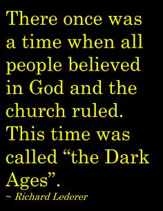 the Dark Ages...still exists // the bible // gay rights // gay marriage // god // religion // god Has A Plan // jesus // christianity // scriptures // science // evolution // big bang // darwin // dawkins
