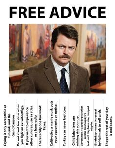 Free Download: Life Advice from Ron Swanson » Man Made DIY   Crafts for Men « Keywords: swanson, television, culture, humor
