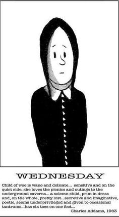 Wednesday - description by Charles Addams