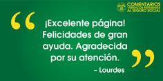 #ComentariosVerídicos referentes al #SeguroSocial (como Lourdes), en nuestro red social. www.segurosocial.gov/espanol/serviciosporinternet