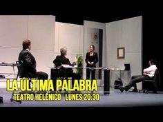 LA ÚLTIMA PALABRA, TEATRO HELÉNICO, ¿iNOCENTE O CULPABLE?