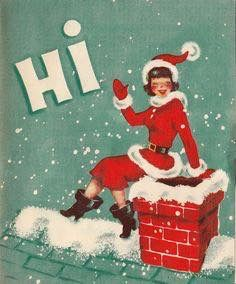 Vintage Greeting Card Christmas Girl HI Rooftop Chimney Santa My mother had these boots! Vintage Christmas Images, Retro Christmas, Vintage Holiday, Christmas Pictures, Christmas Girls, Handmade Christmas, Vintage Greeting Cards, Christmas Greeting Cards, Christmas Greetings