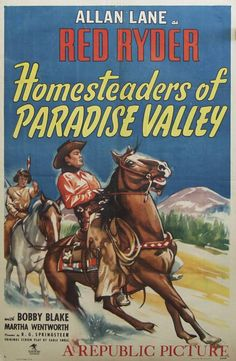 "HOMESTEADERS OF PARADISE VALLEY - Allan Lane as ""Red Ryder"""