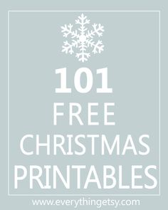 101 Christmas Printables at EverythingEtsy.com including a few from The TomKat Studio!