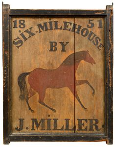 Tavern Sign -- Ohio 1851 -- David Wheatcroft Antiques