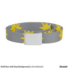 Gold Star with Grey Background Belt This design is available on many products! Hit the 'available on' tab near the product description to see them all! Thanks for looking!     @zazzle #art #star #pattern #shop #chic #modern #style #circle #round #fun #neat #cool #buy #sale #shopping #men #women #sweet #awesome #look #accent #fashion #clothes #apparel #earrings #headband #sunglasses #ties #belts #fingernail #black #blue #purple #orange #grey #gold