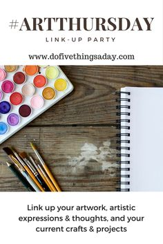 Have you linked up? Link up your latest arts & craft projects! #creativityfound #calledtobecreative A Delayed #ArtThursday http://dofivethingsaday.com/2017/05/26/a-delayed-artthursday/