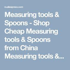 Measuring tools & Spoons - Shop Cheap Measuring tools & Spoons from China Measuring tools & Spoons Suppliers at homestia Bar & Tableware Store on Aliexpress.com