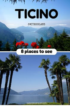 8 places to visit in Ticino, Switzerland