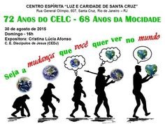 CE Luz e Caridade de Santa Cruz Convida para o seu Aniversário de 72 Anos do CELC e 68 Anos da Mocidade - Sta Cruz - RJ - http://www.agendaespiritabrasil.com.br/2015/08/27/ce-luz-e-caridade-de-santa-cruz-convida-para-o-seu-aniversario-de-72-anos-do-celc-e-68-anos-da-mocidade-sta-cruz-rj/