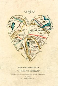 A Map of the Open Country of a Woman's Heart.  The original lithograph was produced by D.W. Kellogg & Co., sometime between 1833 and 1842 in Hartford, Connecticut.