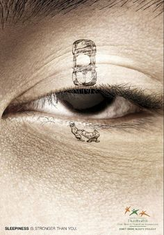 BBDO Thailand has created a new print campaign that demonstrates how dangerous driving while you are tired can be. The campaign demonstrates in a very graphic why sleepiness is stronger than you. Drunk Driving, Driving Safety, Distracted Driving, Safety Posters, Best Ads, Social Awareness, Blink Of An Eye, Stronger Than You, Creative Advertising