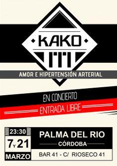 Viernes 7 de marzo, Bar 41 Palma del Rio: -Kako M