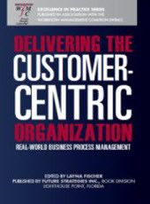 Delivering the Customer-Centric Organization