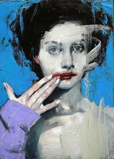 """""""Smudged Lipstick"""" - Malcolm T. Liepke (b. 1953), oil on canvas, 2016 {figurative #expressionist art beautiful female head hand woman face portrait texture painting}"""