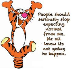 Tigger, Eyore and Winnie the Pooh are my childhood favorites! Tigger And Pooh, Winnie The Pooh Quotes, Winnie The Pooh Friends, Pooh Bear, Eeyore Quotes, Tigger Disney, Cute Quotes, Great Quotes, Quotes To Live By