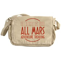 Modified Mars giftshop: All Mars Messenger Bag: The number one travel agency for extraordinary holidays on the fourth planet from the Sun. Adventure Treks, The Martian, Mars, Messenger Bag, I Shop, Great Gifts, Stuff To Buy, March