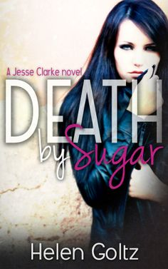 First book featuring sassy P.I. Jesse Clarke