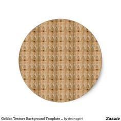 Golden Texture Background Template DIY Text Image Classic Round Sticker