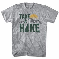 Take a Hike Tee from Chowdaheadz. Awesome fall tee! Comes in long sleeve & ladies cut, too!
