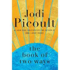 Good Reads: The Book of Two Ways - Your Fibro Support This Is A Book, The Book, Best Fiction Books, My Sisters Keeper, Jodi Picoult, Magnolia Table, Magic Treehouse, Life And Death, Interesting Reads
